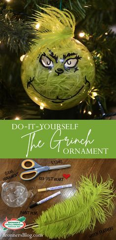 "The Grinch™ had it right all those Christmases ago when he puzzled and puzzled with his brow tipped low. ""Maybe Christmas,"" he thought, ""doesn't come from a store. Maybe Christmas … perhaps … means a little bit more!"" And it's in that spirit we bring you this thrill, a Grinch™ ornament all your own made with patience and a little skill! From the Grinch who stole Christmas™ to the Grinch™ who stole your heart – this DIY ornament is truly a work of art!"