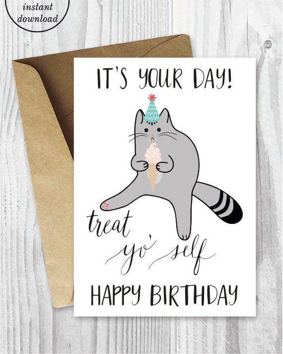 Printable Birthday Cards Treat Yo Self Funny Cat Birthday Cards