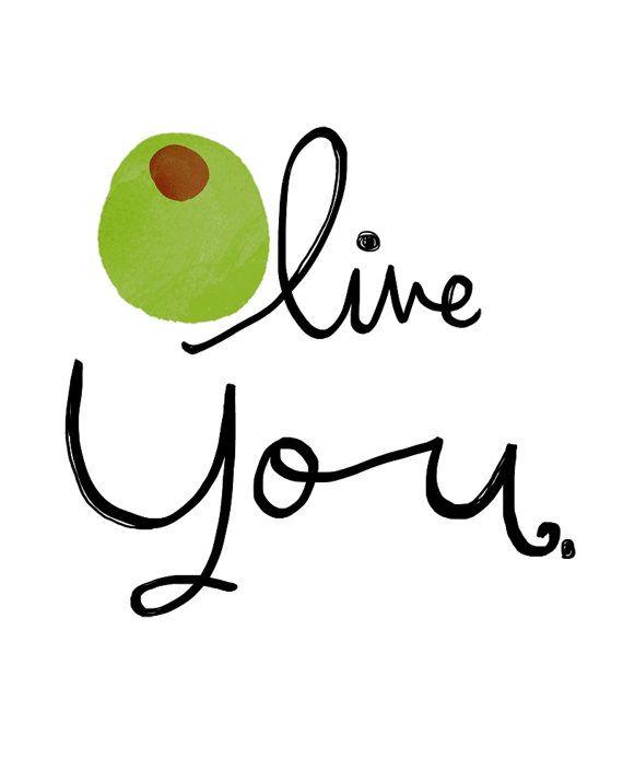 Download Olive You Wall Art Print | Pantry, Bar and Walls