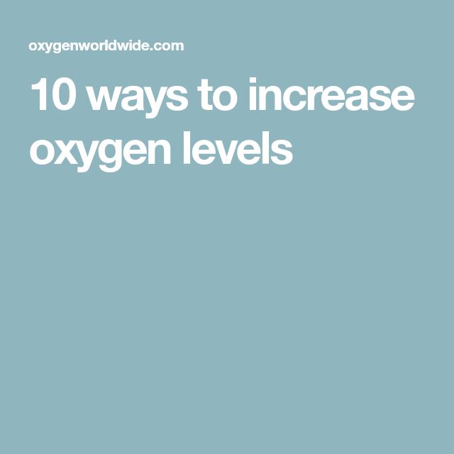 af4630b377fe95820839af9495492d94 - How Long Does It Take To Get Oxygen Levels Up