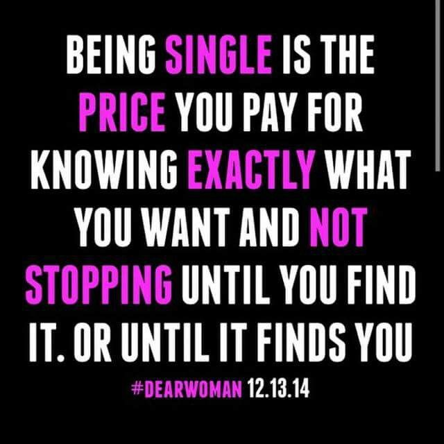 You Won T Be Single Forever Just Long Enough For You To Recieve The Best Relationship For You Single Forever Quotes Memes Quotes Speak Quotes