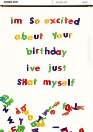 Im so excited about your birthday ive shat myself cards for when funny birthday card by brainbox candy im so excited about your birthday ive just shat myself funny cheeky birthday cards by brainbox candy with a m4hsunfo