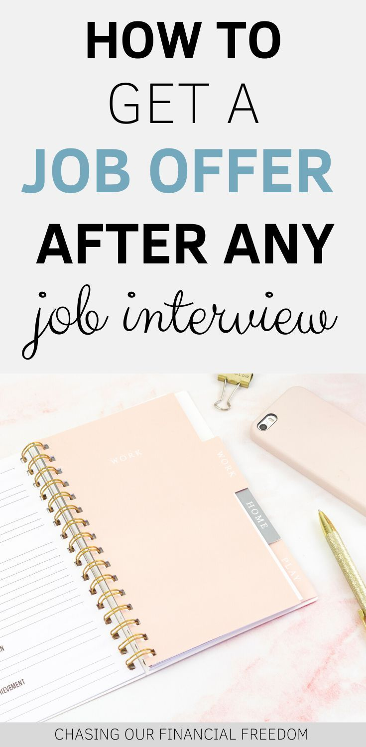 how to get a job offer after any job interview