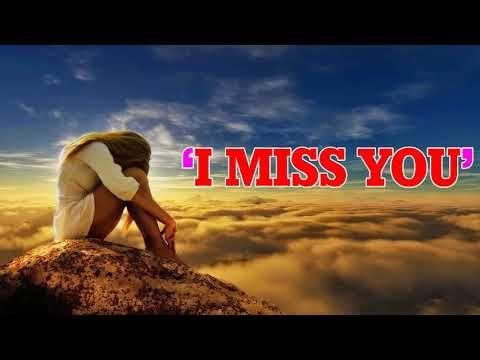I miss you break up songs