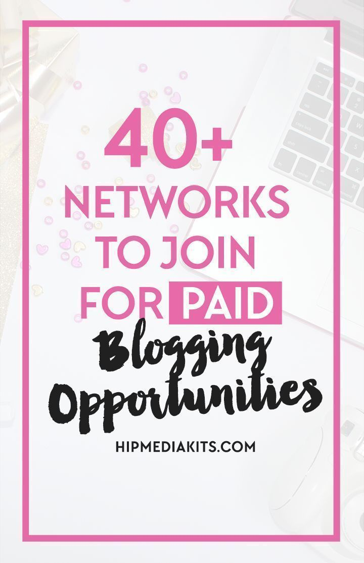 Make more money blogging with these 40+ awesome paid blogger networks. Check them out and earn money from your BLOG! // Hipmediatkits.com