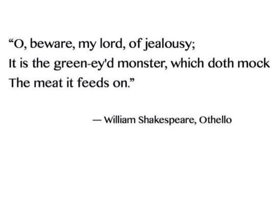 Othello Quotes Mesmerizing Jealousy Jealousy Quotes  Othello Jealousy Quote  Sharing Is