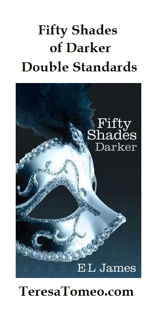 Fifty Shades Darker Double Standards via @Teresa Tomeo #FiftyShadesDarker #FiftyShades http://www.catholicworldreport.com/Blog/5416/fifty_shades_of_darker_double_standards.aspx