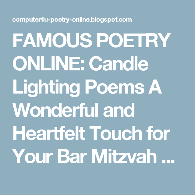 Famous poetry online candle lighting poems a wonderful and famous poetry online candle lighting poems a wonderful and heartfelt touch for your bar mitzvah aloadofball Choice Image
