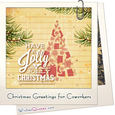 Top 20 Christmas Greetings for Coworkers | Pinterest