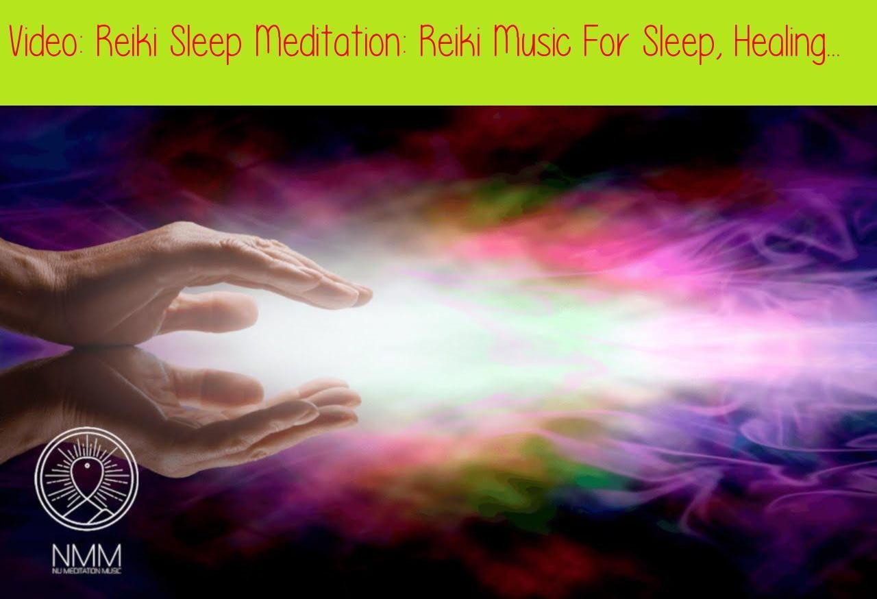 Reiki Sleep Meditation Reiki Music For Sleep, Healing