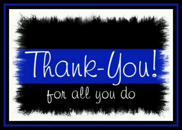 Thank You Police Support Your Police Police Officer Quotes
