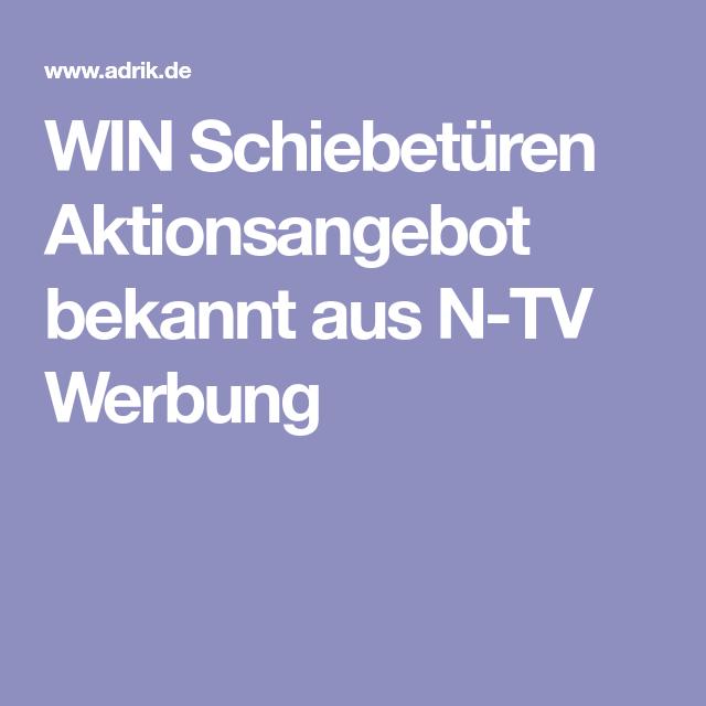 WIN Schiebetüren Aktionsangebot Bekannt Aus N TV Werbung