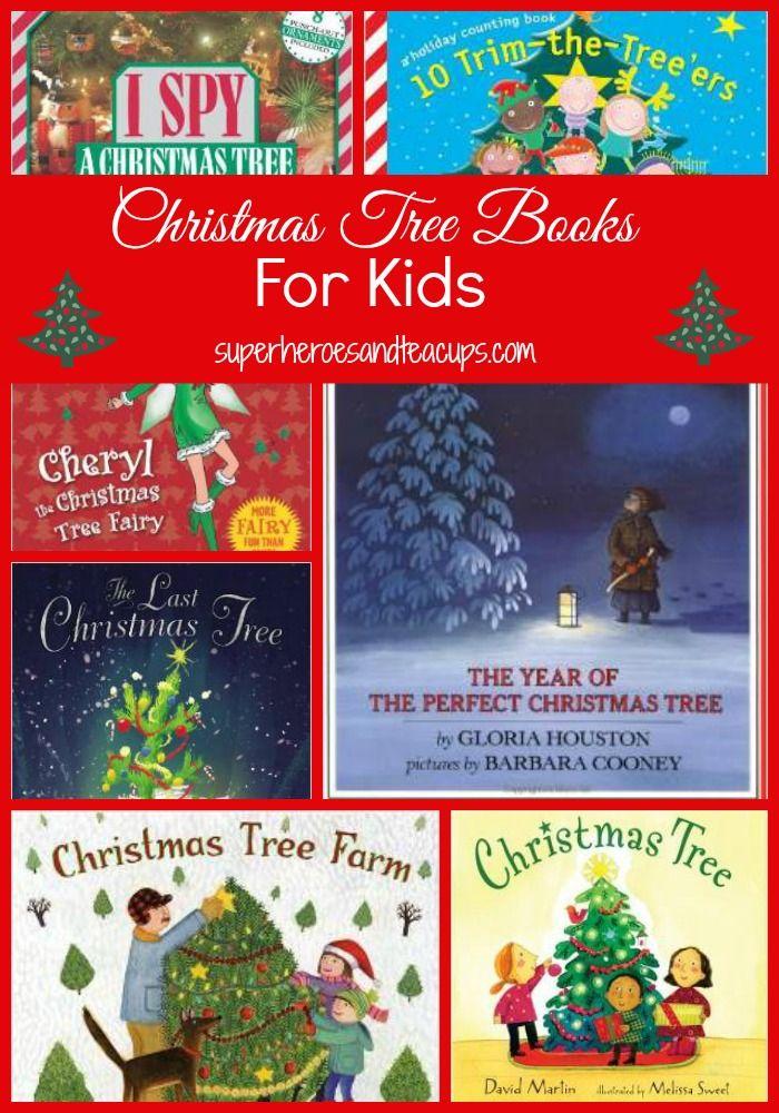Christmas Tree Books for Kids | Superheroes and Teacups | Pinterest ...