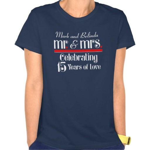 15th Wedding Anniversary Party Ideas: 15th Anniversary Mr. Mrs. Celebrating Love T-Shirt
