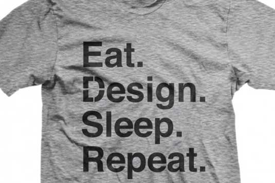 The T-shirt that sums up your life as a designer | Design | Creative Bloq