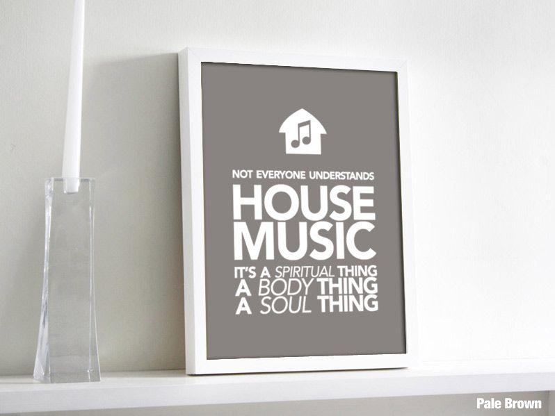 Deep House Music Deep house music, House music quotes