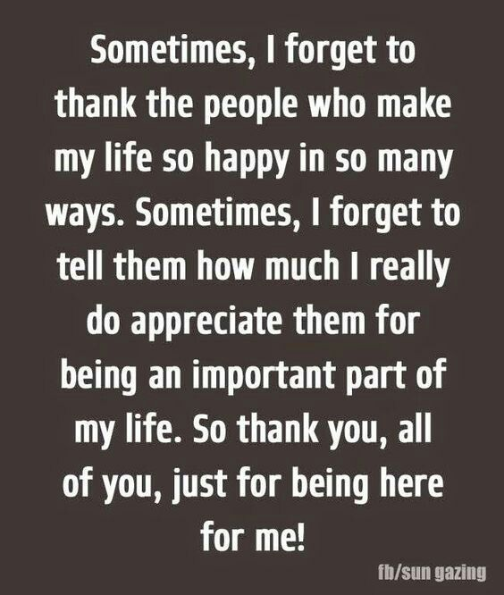 Thanks To Everyone That Has Been There For Me With Images