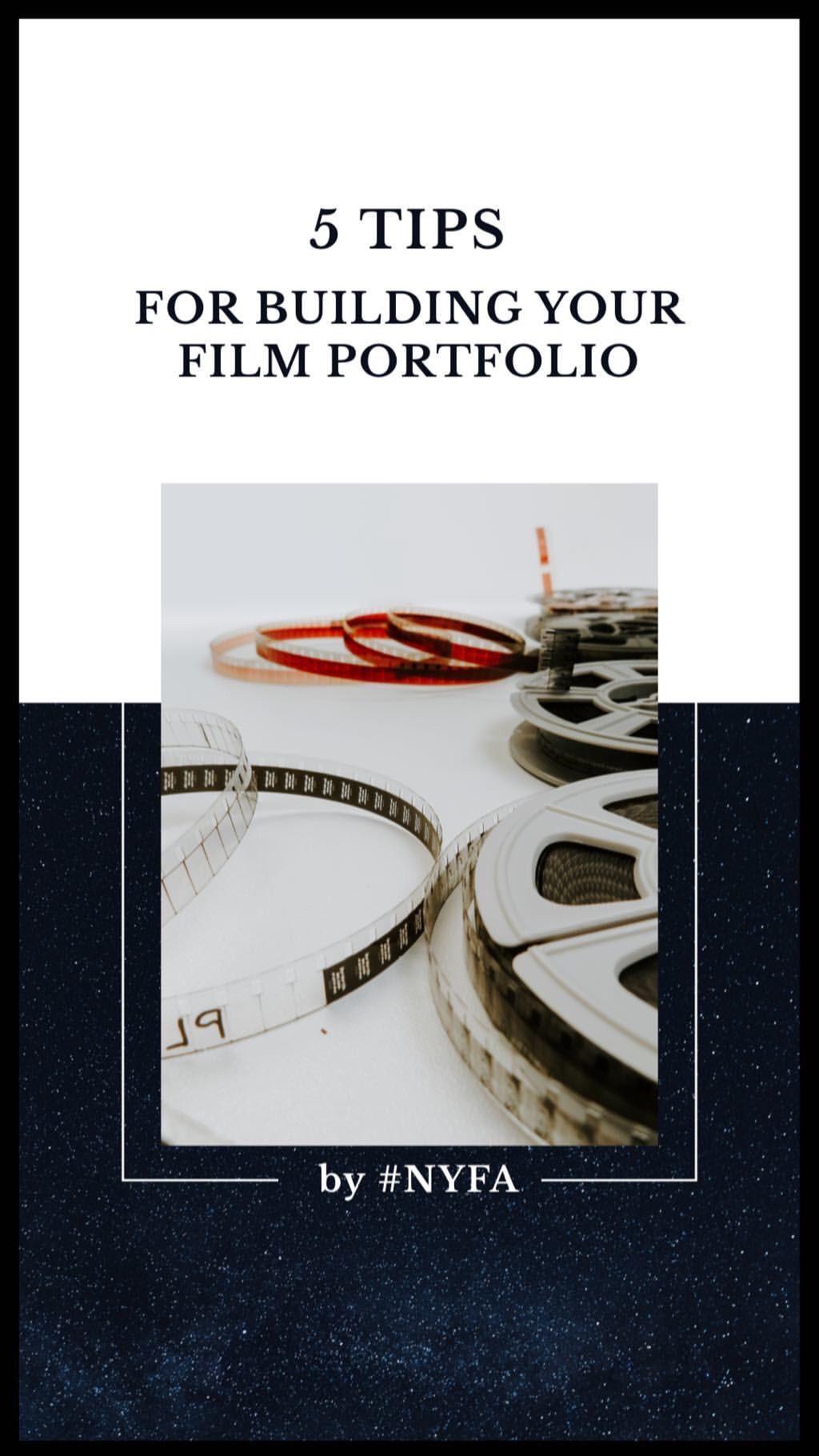 6 Tips For Building Your Film Portfolio New York Film Academy Film Documentary Filmmaking Filmmaking