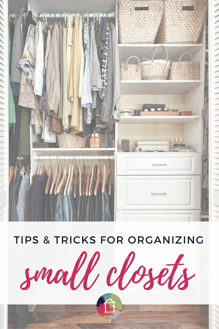 Small Closet Organization Tips And Tricks Farmhouse Pinterest