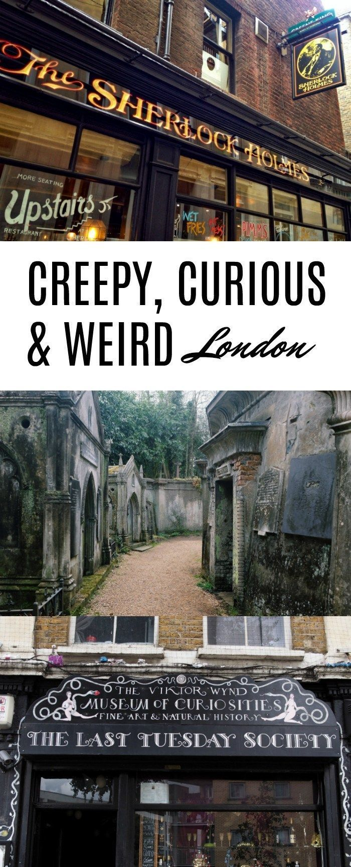 Photo of 18 quaint, creepy and crazy places in London