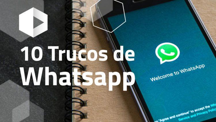 10 trucos imprescindibles para dominar WhatsApp