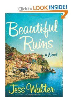 Beautiful Ruins: A Novel: Jess Walter: 9780061928123: Amazon.com: Books