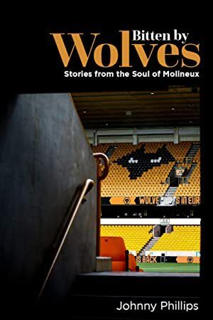 Free Read Bitten By Wolves Stories from the Soul of Molineux