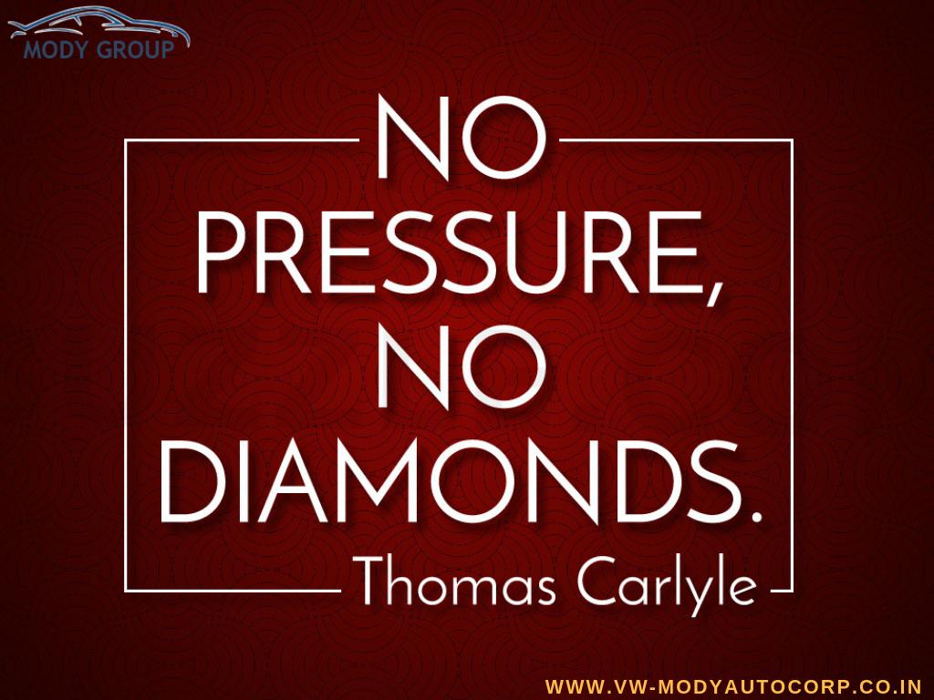 No Pressure No Diamonds Thomas Carlyle Goodmorning Saturdaymorning Saturdaymotivation Volkswagen Polo Volkswagen Volkswagen Showroom