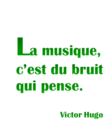 Citation Victor Hugo Citations Musicales Citations Musique Citation