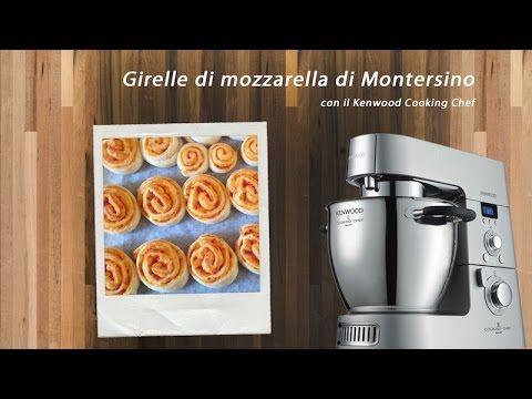 ♨ VIDEO RICETTE KENWOOD Girelle di mozzarella di Montersino con ...