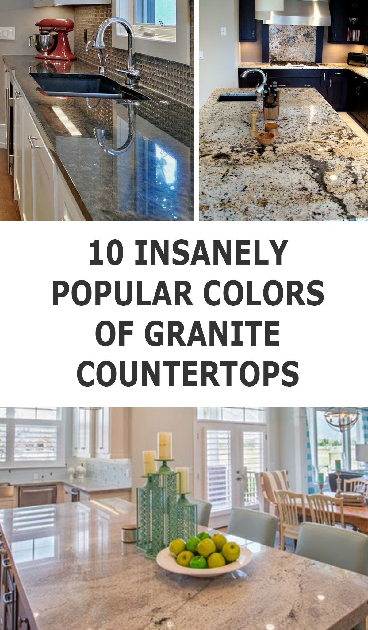 10 Delightful Granite Countertop Colors With Names And Pictures Kitchen Remodel Countertops Granite Countertops Kitchen Remodel Small