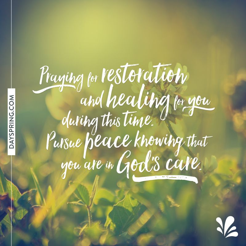 Get Well Scripture Quotes: DaySpring Quotes