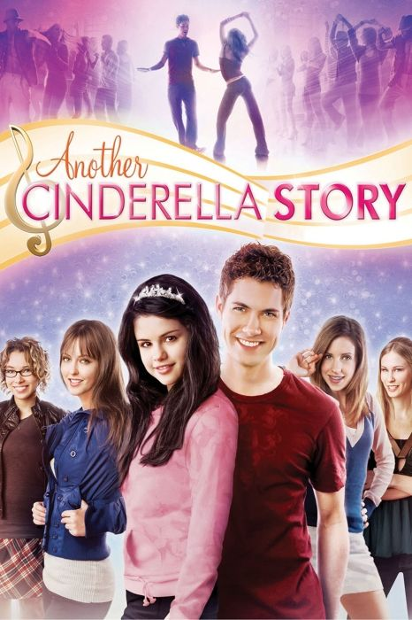 La Nueva Cenicienta 2 Cinderella Story Movies Another Cinderella Story Selena Gomez Movies