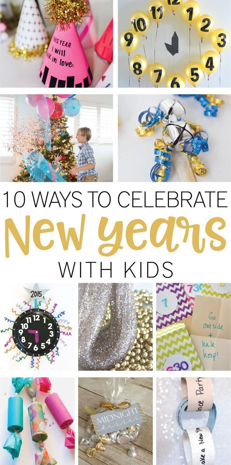 Ring in the New Year with these 10 Ways to Celebrate New Years with ...