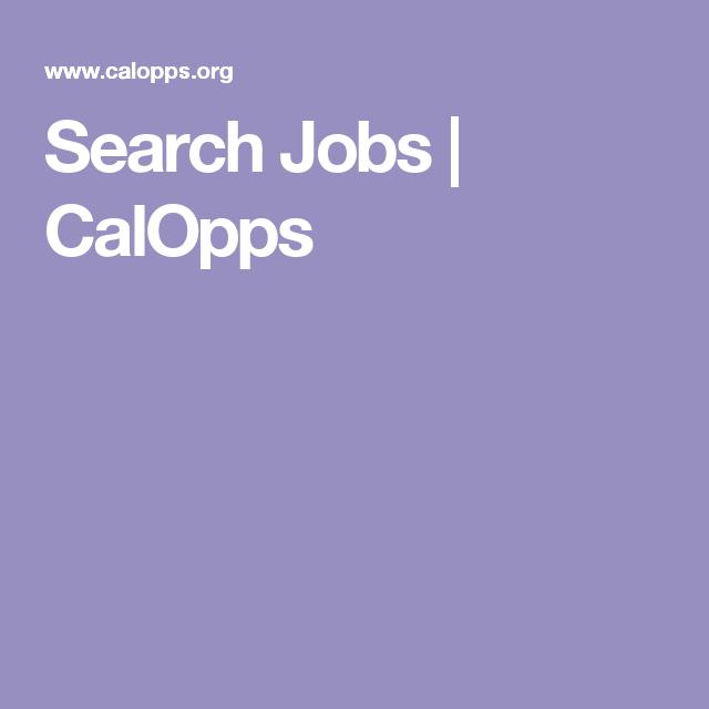 Search Jobs Calopps Job Job Search Search