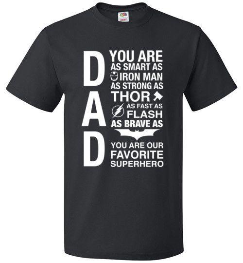87a5b33f Dad You Are Our Favorite Superhero T-Shirt - Dad Superhero Shirt ...