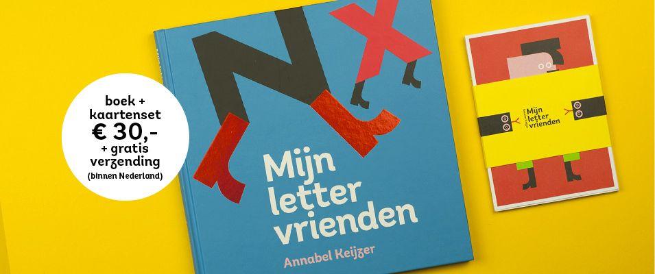 Mijn lettervrienden - Annabel Keijzer : Prachtig typografisch letterboek. Plaats : 3-6j KEIJ