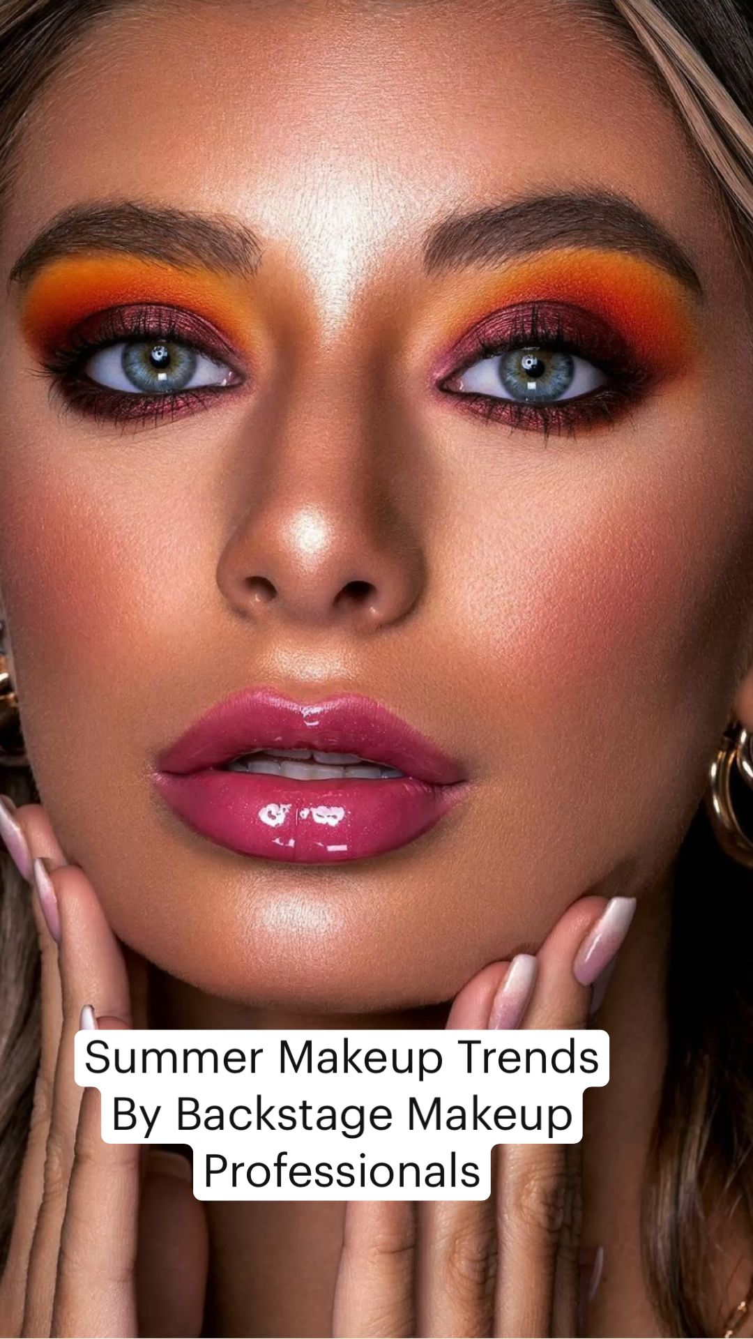 Summer Makeup Trends By Backstage Makeup Professionals