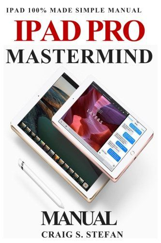 ipad pro mastermind manual get started with ipad pro fun https rh pinterest co uk Apple iPad Instruction Book for iPad
