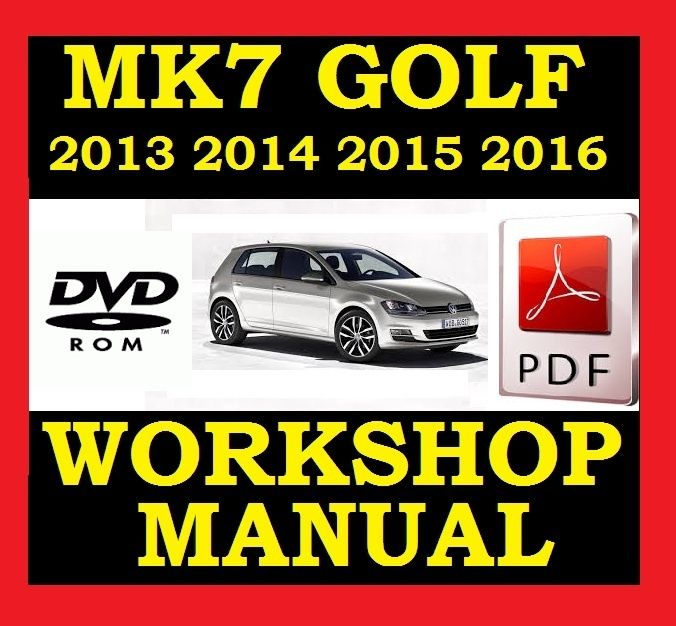 Vw Volkswagen Golf Mk7 Vii Workshop Service Repair Shop Manual 2013 2014 2015 2016: Vw Golf Mk7 Wiring Diagram At Anocheocurrio.co