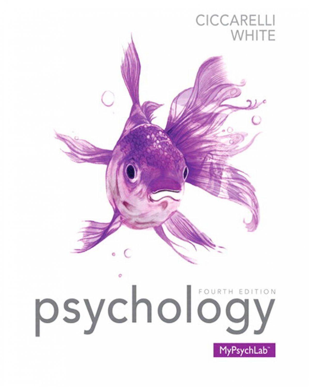 Psychology 4 Edition Ciccarelli, Saundra K. (eBook)   College ...