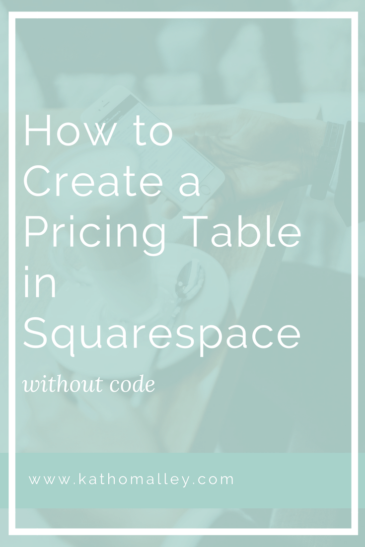 How To Create A Pricing Table In Squarespace Without Code Pricing