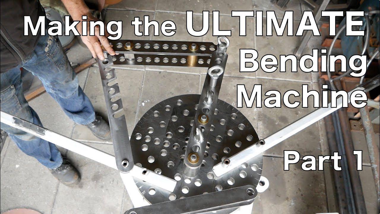 Making The Ultimate Bending Machine Part1 Hossfeld Metal Bending Bend Machine