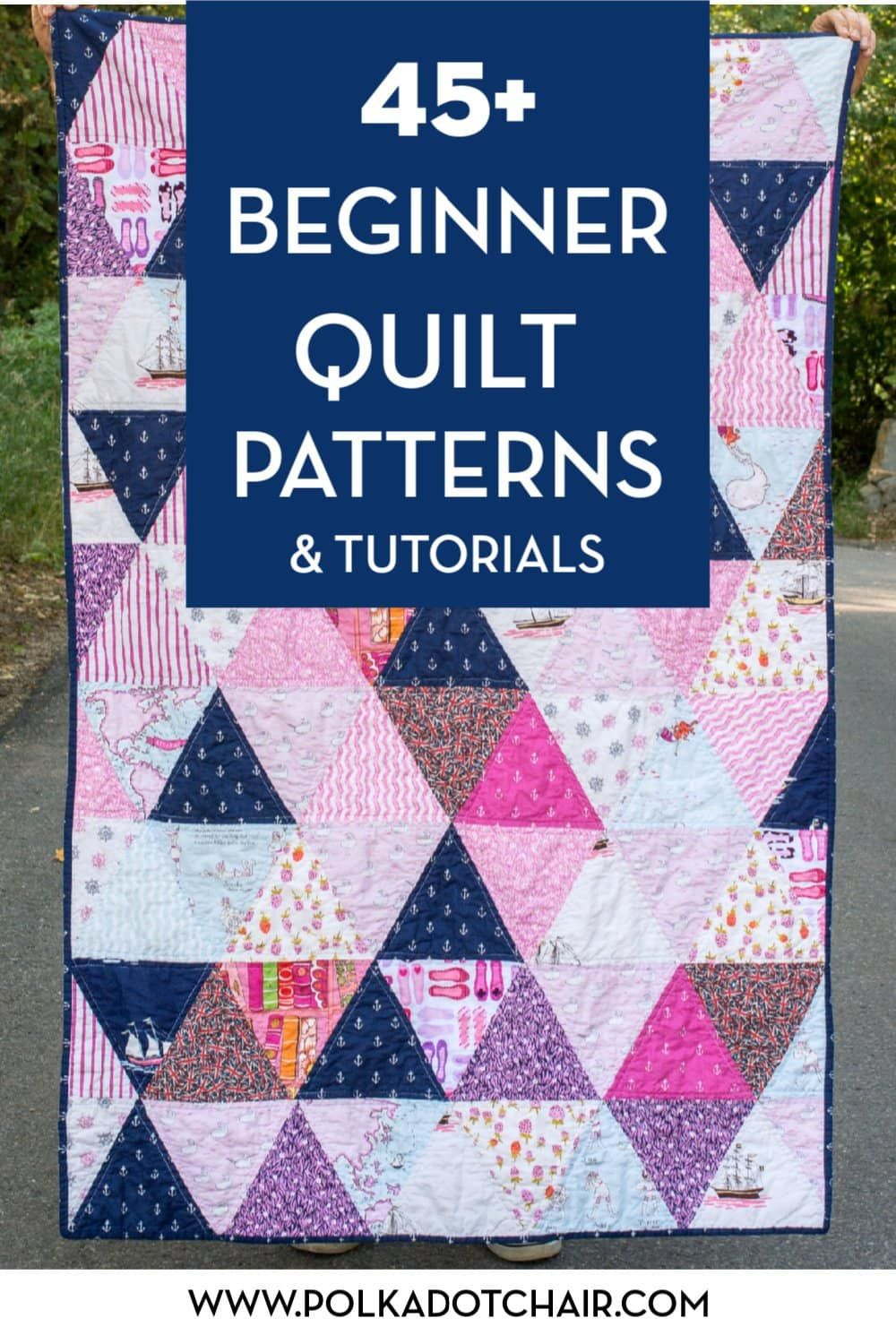 45 Free Quilt Patterns For Beginning Quilters Learn How To Quilt With These Cute Ideas Girl Quilts Patterns Beginner Quilt Patterns Quilting For Beginners