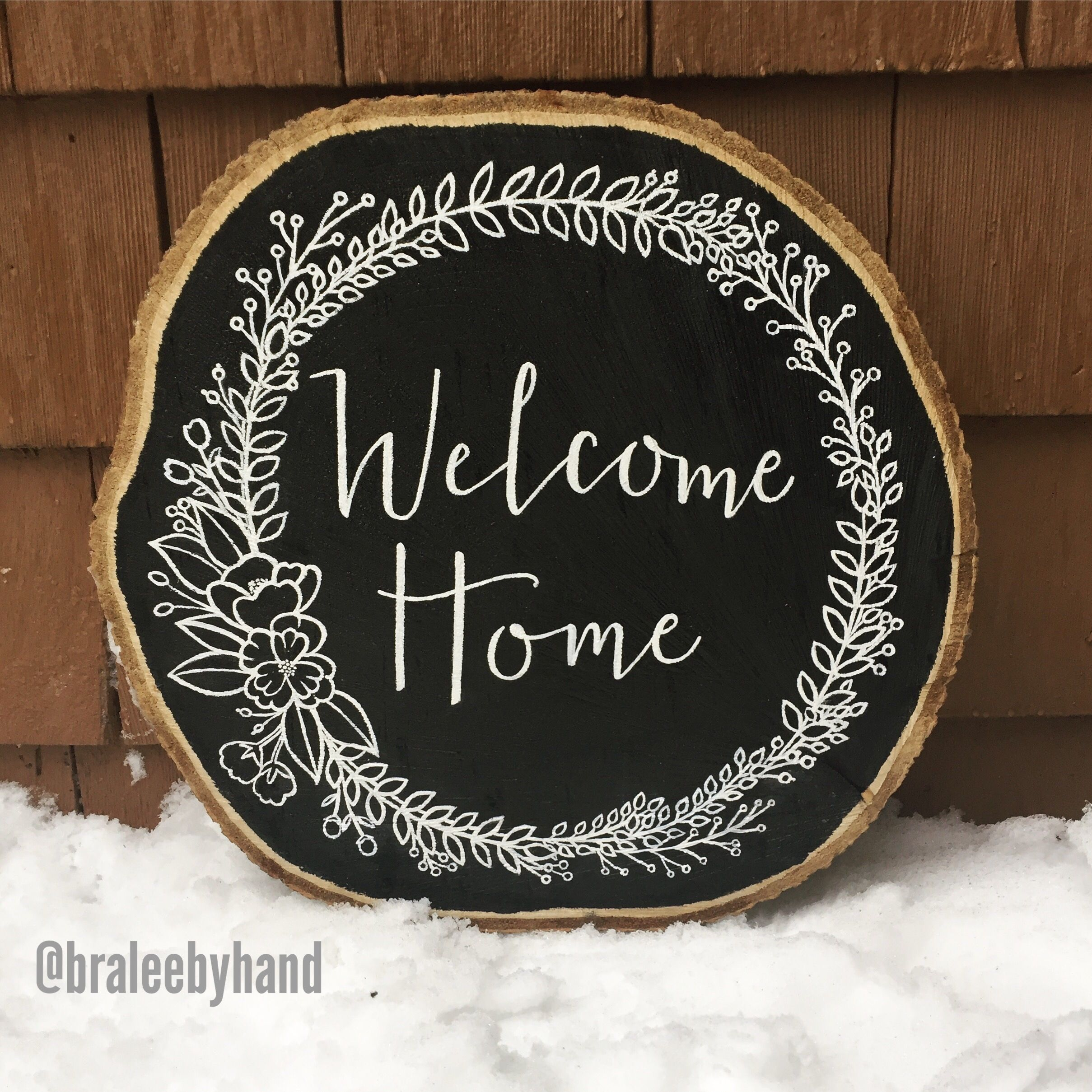 Welcome Home Sign, Wood Slab, Chalkboard Paint, White Acrylic Paint,