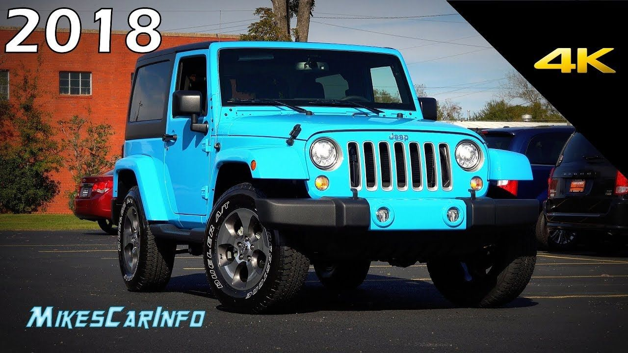 2018 Jeep Wrangler Jk Sahara Ultimate In Depth Look In 4k Jeep Jeep Wrangler Jk Wrangler Jk