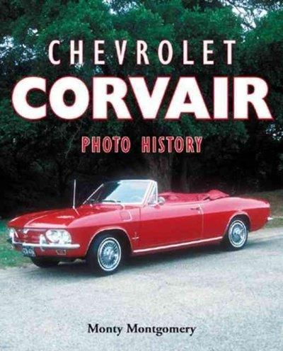 Chevrolet Corvair Photo History Paperback Overstock Com Shopping The Best Deals On Automotive Chevrolet Corvair Chevrolet Chevy Corvair