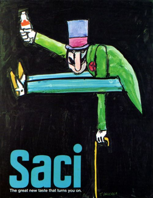 Tomi Ungerer. 1960s Advertising - Poster - SACI the powerful soft drink 3 (USA) by ChowKaiDeng on Flickr.