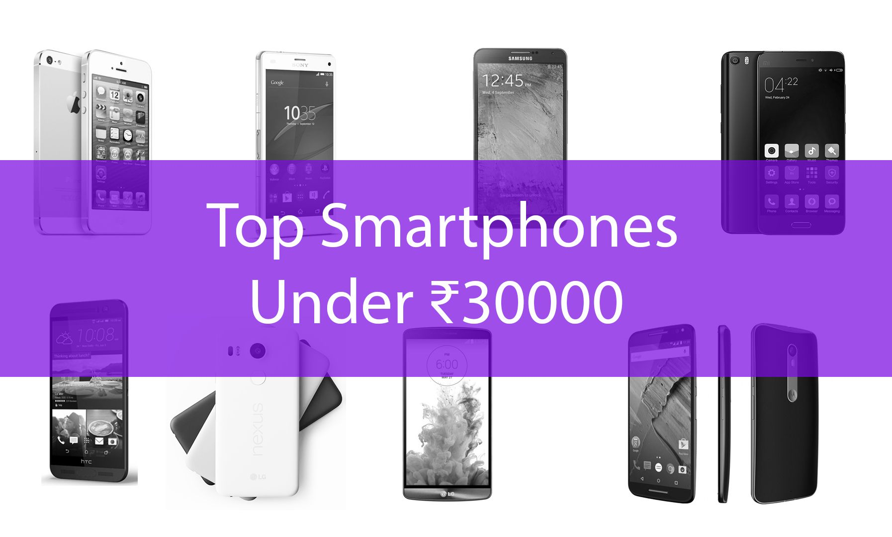 Pin by Tech Pickings on Top Smartphones below Rs.30000 in