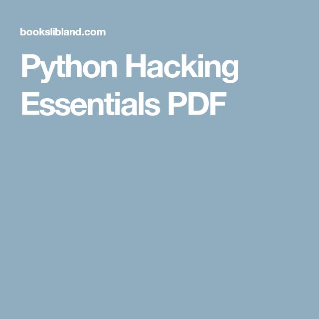 Python Hacking Essentials PDF | Tech/electronics | Python